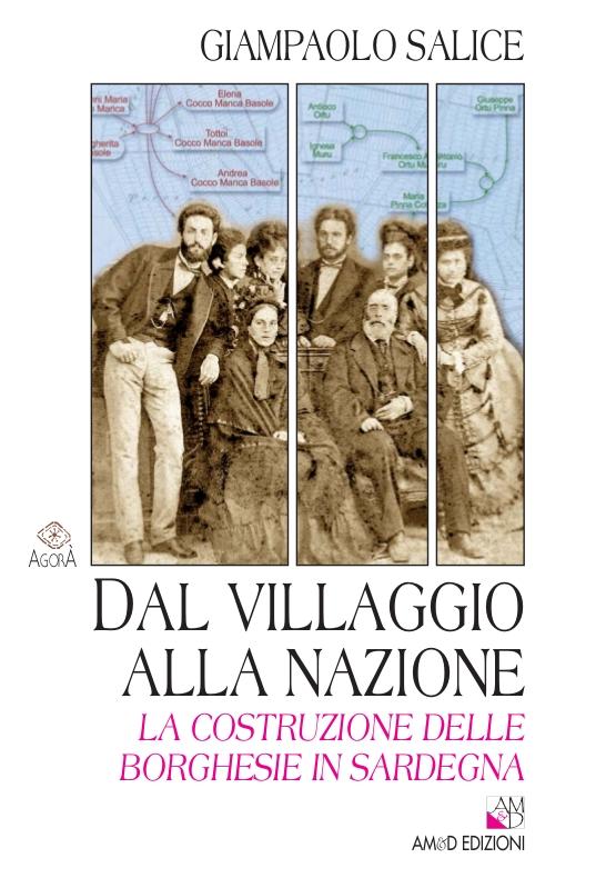 Book Cover: Dal villaggio alla nazione. La costruzione delle borghesie in Sardegna
