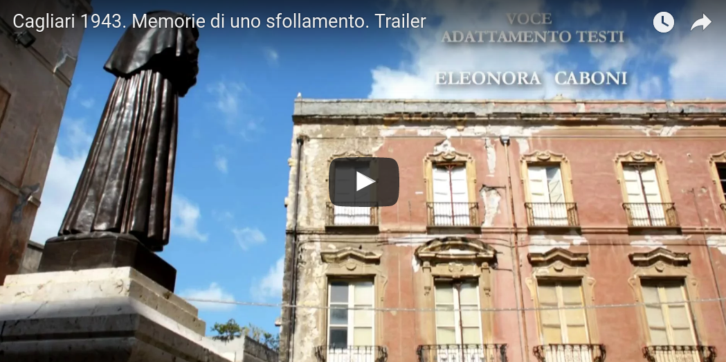 Cagliari 1943. Memorie di uno sfollamento. Trailer